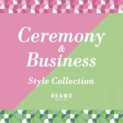 Ceremony&<br/>Business<br/>Style Collection